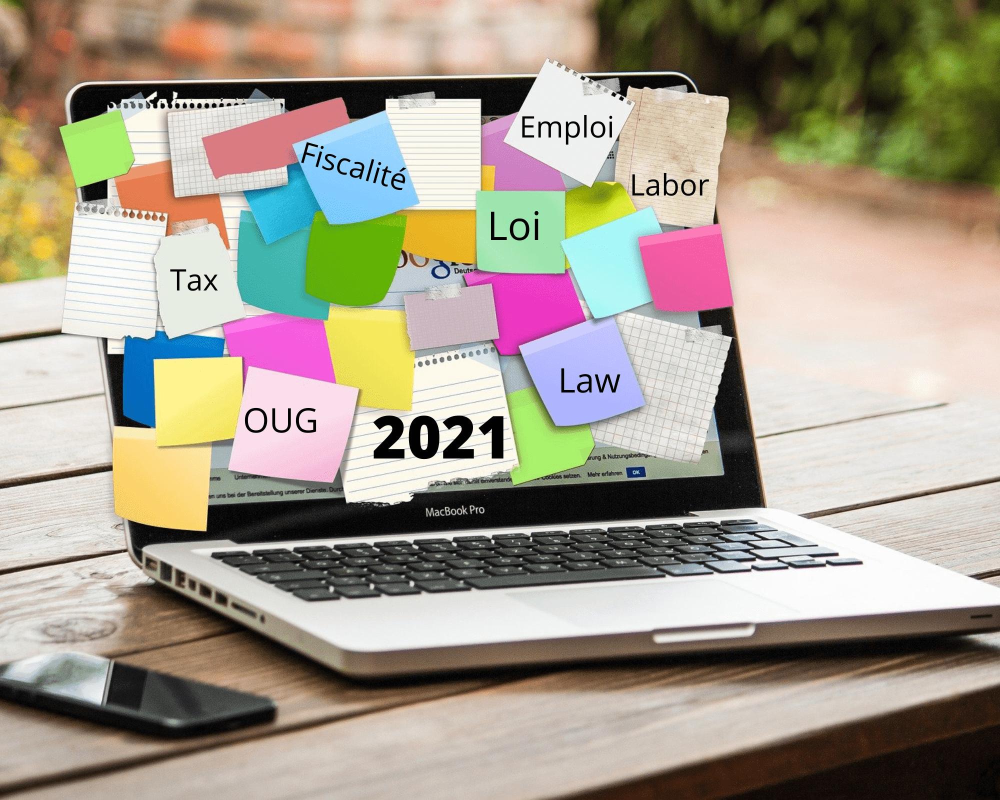 LES PRINCIPALES MODIFICATIONS LEGISLATIVES ET FISCALES EN VIGUEUR EN 2021